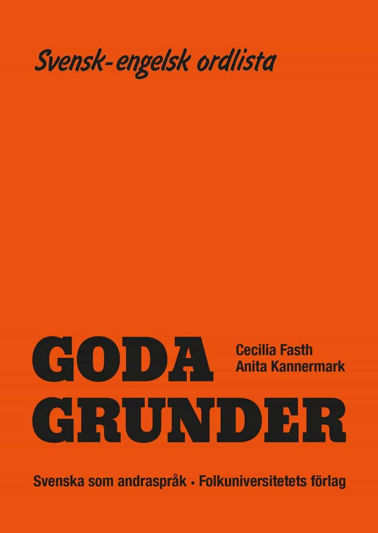 Goda Grunder svensk-engelsk ordlista av Cecilia Fasth