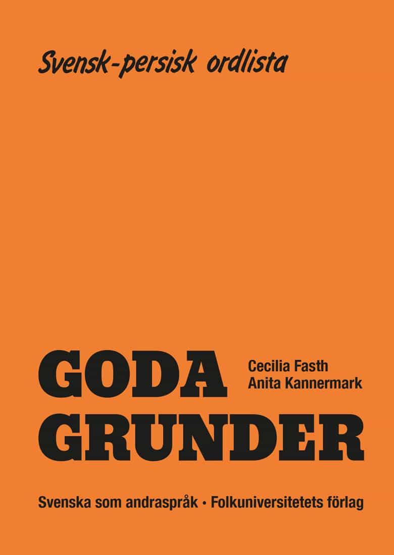 Goda Grunder svensk-persisk ordlista av Cecilia Fasth