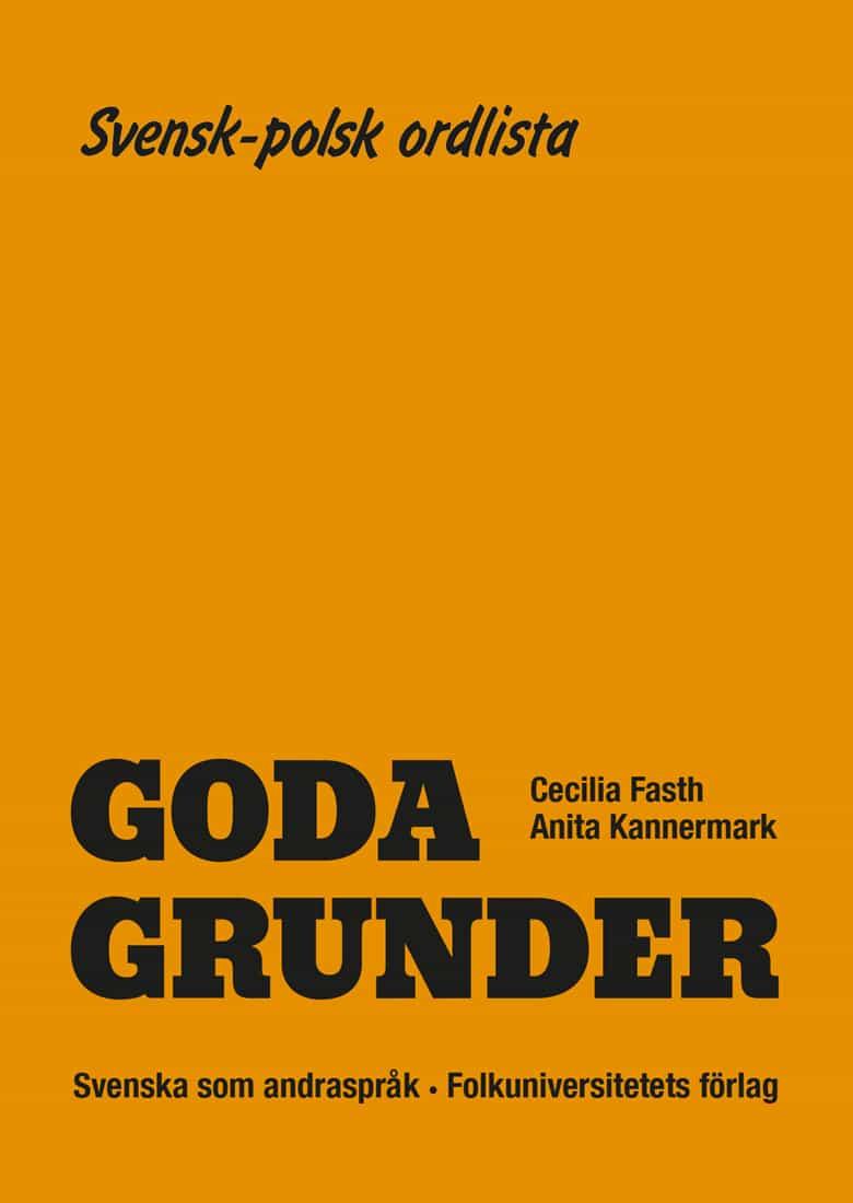Goda Grunder svensk-polsk ordlista av Cecilia Fasth