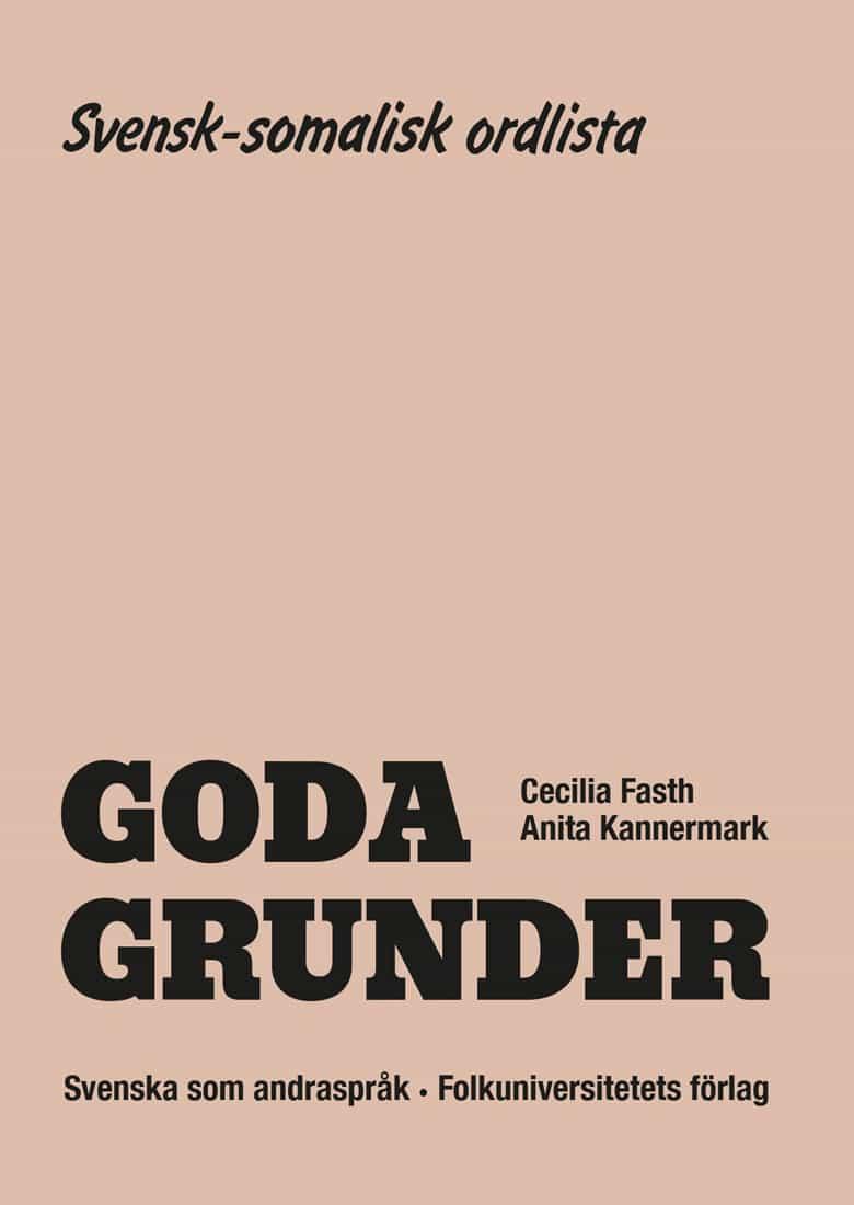 Goda Grunder svensk-somalisk ordlista av Cecilia Fasth